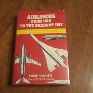 AIRLINERS FROM 1919 TO THE PRESENT DAY HARDCOVER